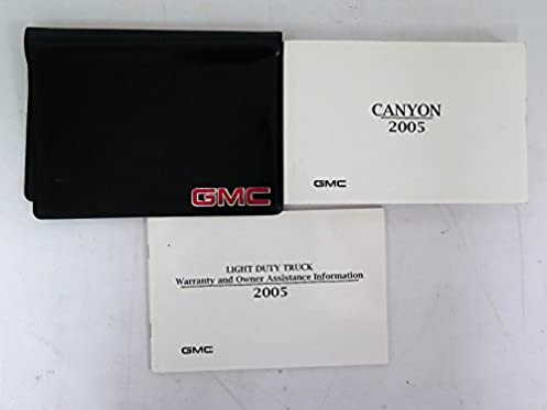 2005 gmc canyon owners manual guide book amazon com books rh amazon com gmc canyon owners manual 2017 gmc canyon owners manual 2008