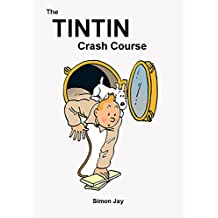 The Tintin Crash Course