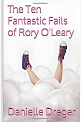 The Ten Fantastic Fails of Rory O'Leary Paperback