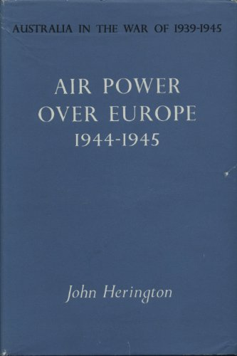 air-power-over-europe-1944-1945-australia-in-the-war-of-1939-1945