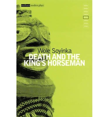 an analysis of death and the kings horseman by wole soyinka A literary analysis of death and the king's horseman by wole soyinka  more essays like this: wole soyinka, death and the king's horseman, clash and conflict.