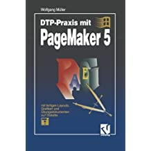 DTP-Praxis mit PageMaker 5 (German Edition) by Wolfgang M????ller (1993-01-01)