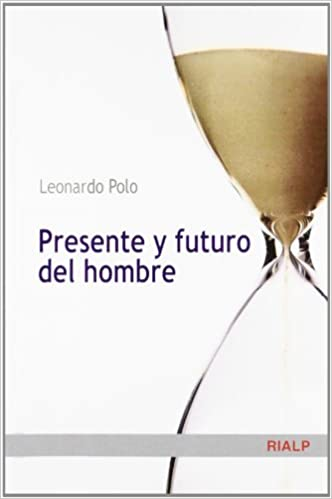Presente y futuro del hombre Cuestiones Fundamentales: Amazon.es ...