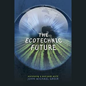 The Ecotechnic Future Audiobook