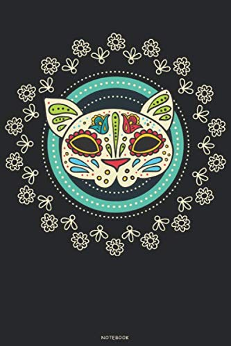 Notebook: Sugar Skull Journal Day of the Dead Composition Book Dia de los Muertos log book Birthday gift Halloween (Cinco De Mayo Games And Activities For Adults)