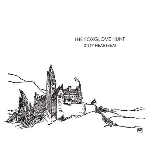 The Foxglove Hunt-Stop Heartbeat-CD-FLAC-2008-AMOK Download