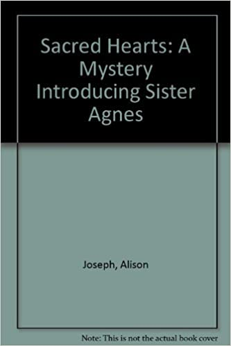 Book Sacred Hearts: A Mystery Introducing Sister Agnes