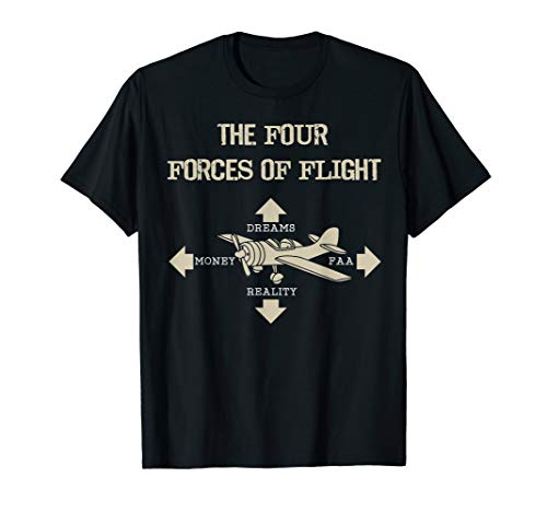 - Four Forces Of Flight Dreams Money Reality FAA Shirt Gift
