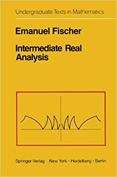 Intermediate Real Analysis (Undergraduate Texts in Mathematics)