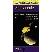 Les petits guides Peterson: Astronomie