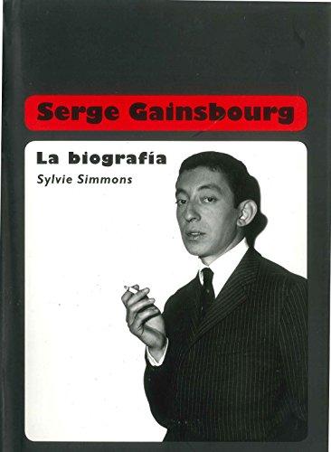 Descargar Libro Serge Gainsbourg: La Biografía Sylvie Simmons