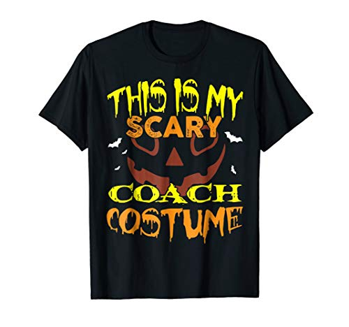This Is My Scary Coach Costume T-Shirt -