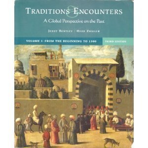 Download Traditions & Encounters 3rd Edition; A Global Perspective on the Past (From the Beginning to 1000, Volume A) ebook