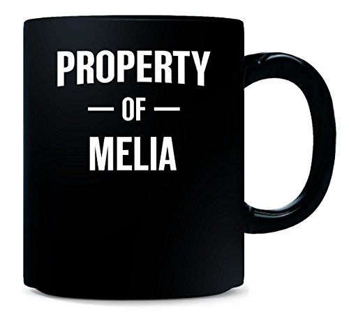 Property Of Melia Gift For Him - Mug - Melia Ceramic