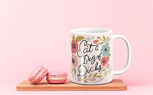 Ditooms Ceramic Coffee Mug, Eat a Bag of Dicks,11oz
