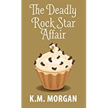The Deadly Rock Star Affair (Cozy Mystery) (Daisy McDare Cozy Creek Mystery Book 5)