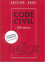 Code Civil : Edition 2007