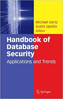 Book Handbook of Database Security: Applications and Trends