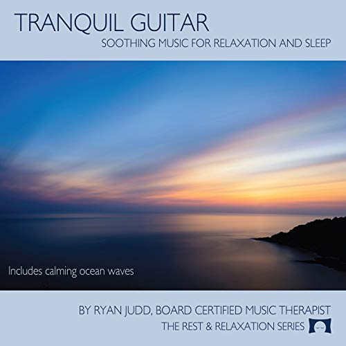 - Tranquil Guitar CD - Soothing Music For Relaxation, Meditation and Sleep -
