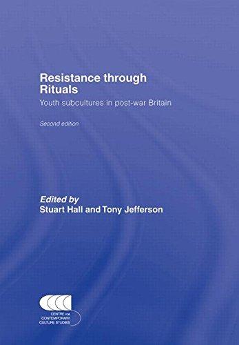 Resistance Through Rituals: Youth Subcultures in Post-War Britain (Cultural Studies Birmingham)