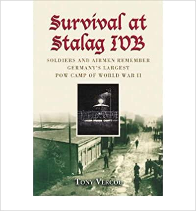 Book Survival at Stalag IVB: Soldiers and Airmen Remember Germany's Largest POW Camp of World War II- Common