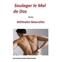 Mal de Dos : Traitements Naturels pour soigner le Mal au dos (French Edition)
