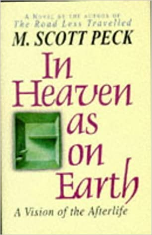 Book In Heaven as on Earth by Morgan Scott Peck (1996-08-01)