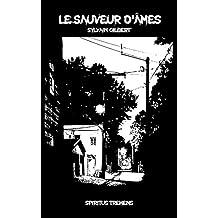 Le sauveur d'âmes (French Edition)