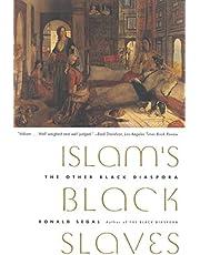 Islam's Black Slaves: The Other Black Diaspora