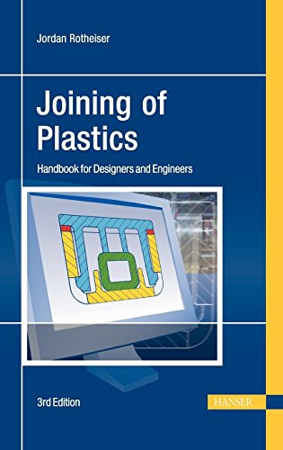 (Joining of Plastics 3E: Handbook for Designers and Engineers)