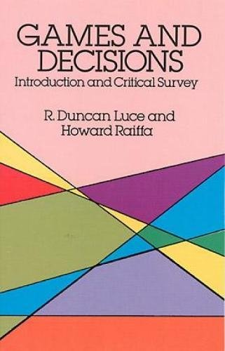 Games and Decisions: Introduction and Critical Survey (Dover Books on Mathematics) (Linear Programming With R)