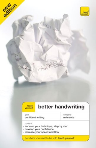 Teach Yourself Better Handwriting, New Edition (Teach Yourself: Games/Hobbies/Sports)