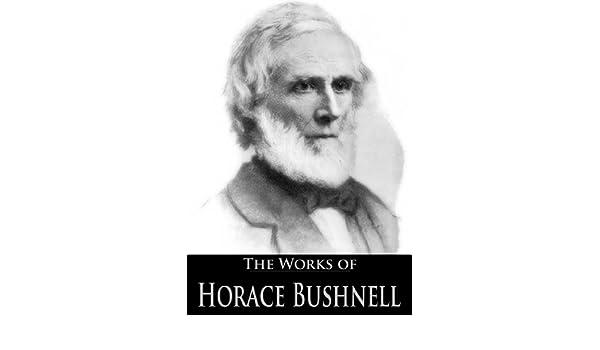 Best Works of Horace Bushnell