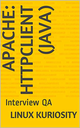Amazon com: Apache: HttpClient (Java): Interview QA eBook