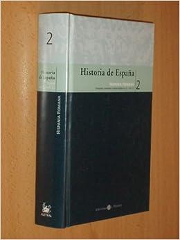 HISTORIA DE ESPAÑA 2 - HISPANIA ROMANA - Conquista, sociedad y ...