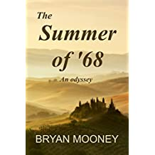 The Summer of '68: An Odyssey