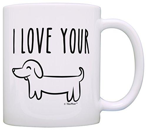 Boyfriend Mug (Funny Gifts for Boyfriend Anniversary Gifts I Love Your Wiener Dog Mug Funny Birthday Gifts for Weiner Boyfriend Gifts Gag Gift Coffee Mug Tea Cup White)