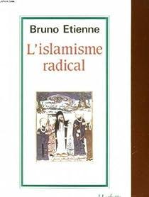 L'Islamisme radical par Etienne