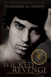 Wicked Revenge (Someone Wicked This Way Comes Book 4)