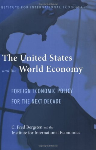 The United States and the World Economy (Institute for International Economics Monograph Titles) Pdf
