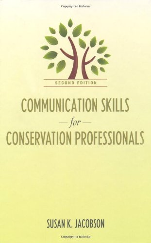 By Susan Kay Jacobson Communication Skills for Conservation Professionals (Second Edition) [Hardcover] PDF
