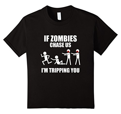 Kids If Zombies Chase Us I'm Tripping You Funny T-Shirt 8 Black (Zombie Clothing)