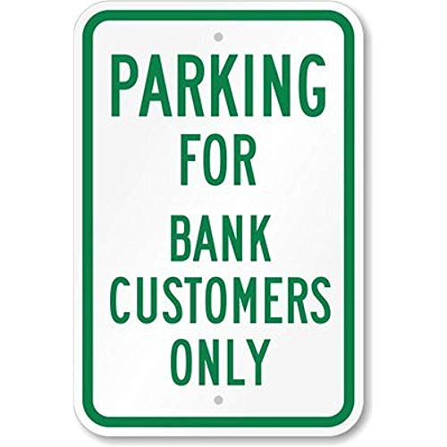 Parking for Bank Customers Only Sign, Aluminium Metal 12
