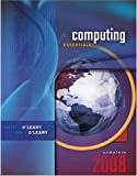 img - for Computing Essentials 2008, Complete Edition book / textbook / text book