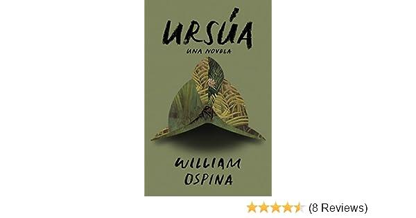 Amazon.com: Ursúa (Spanish Edition) (9780804169431): William ...