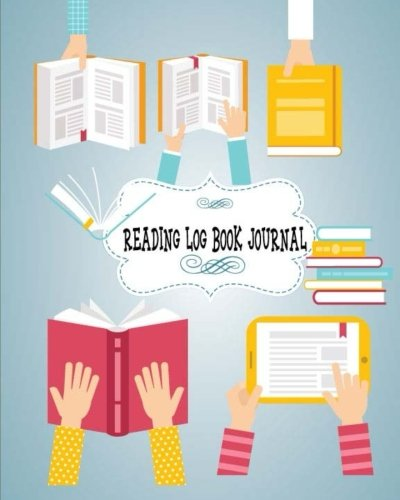 Reading Log Book Journal: Read Log for Kids, Children, Teacher Adults, Reading log gift for book lovers, World Literacy Day, Happy World Book Day, ... Inches (Book Reading Lover Gift) (Volume 4)