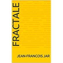 FRACTALE (French Edition)