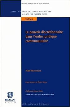 Book Le pouvoir discrétionnaire dans l'ordre juridique communautaire (French Edition)