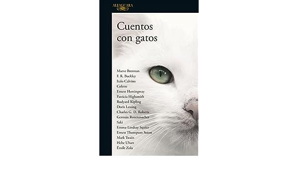 Amazon.com: Cuentos con gatos (Spanish Edition) eBook: Varios autores: Kindle Store