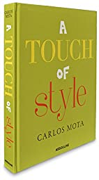 A Touch of Style by Carlos Mota (Classics)